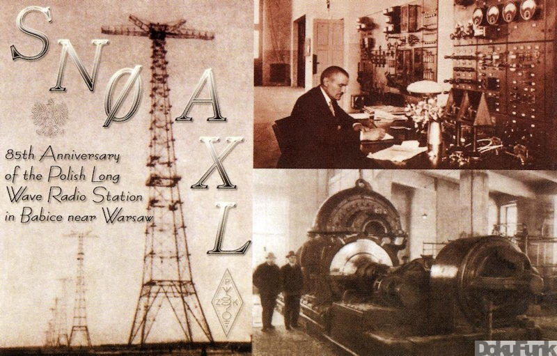 The 85th Anniversary of the Polish Long-Wave Radio Station in Babice near Warsaw...