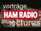 Ham Radio 2016 Referate und Vorträge / Keynotes and lectures